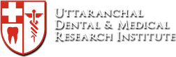 Uttaranchal Dental and Medical Research Institute